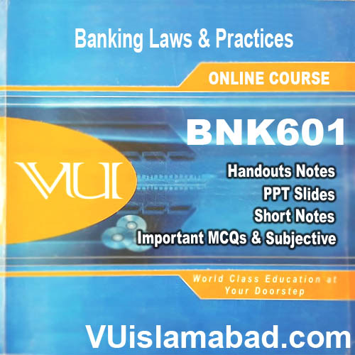 BNK601 Banking Laws & Practices