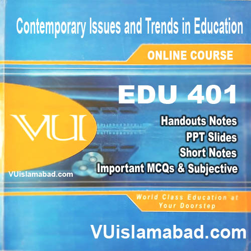 EDU401Contemporary Issues and Trends in Education