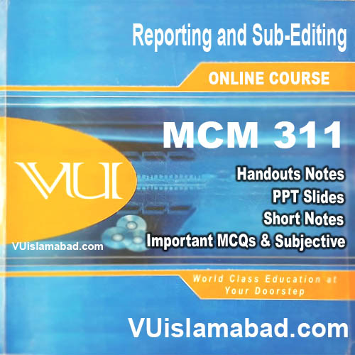 MCM311 Reporting and Sub-Editing