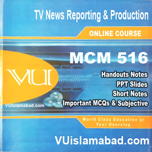 MCM516 TV News Reporting & Production