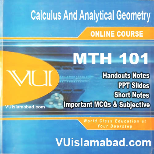 MTH101 Calculus And Analytical Geometry