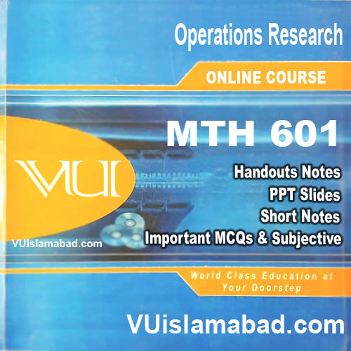 MTH601 Operations Research